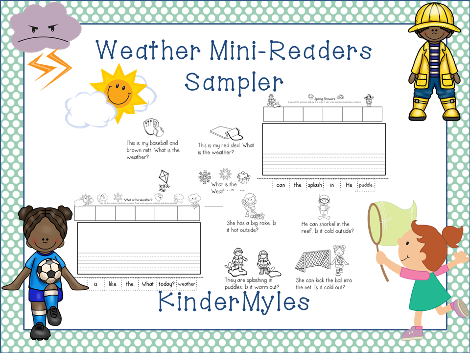 http://www.teacherspayteachers.com/Product/Weather-Mini-Readers-and-Writing-1143042