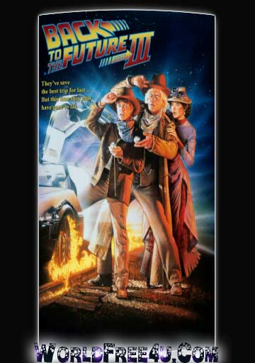 Poster Of Back to the Future 3 (1990) In Hindi English Dual Audio 300MB Compressed Small Size Pc Movie Free Download Only At worldfree4u.com