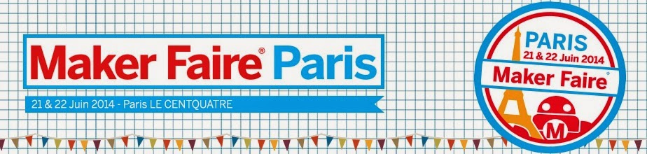 http://www.makerfaireparis.com/