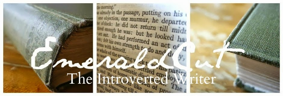 EmeraldCut | The Introverted Writer Blog