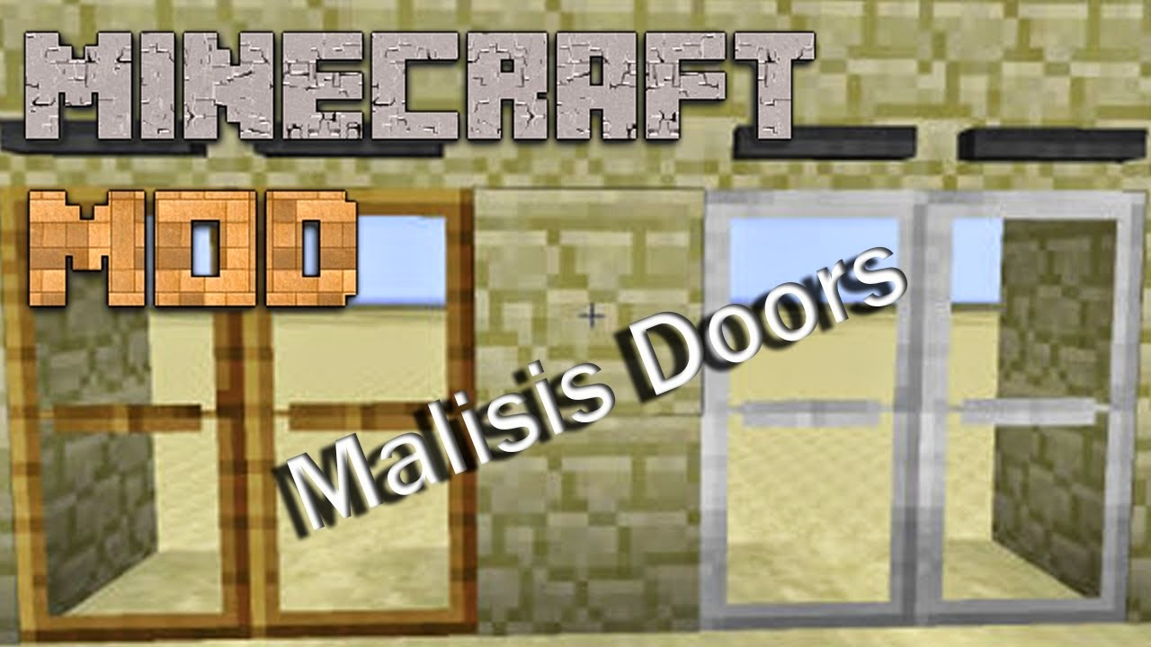 Malisis Doors 1.7.10