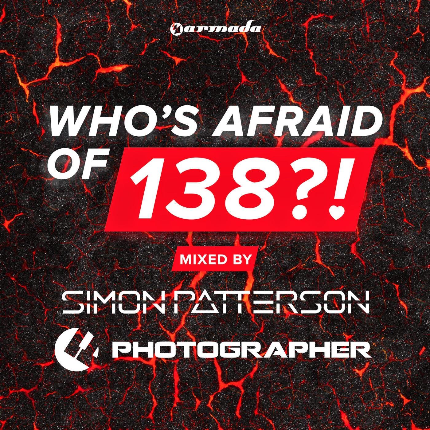 Simon Patterson & Photographer - Who's Afraid of 138?! (Mixed by Simon Patterson & Photographer) Cover