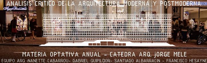 Analisis Critico de la Arquitectura  Moderna y Postmoderna