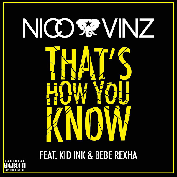 Nico & Vinz - That's How You Know (feat. Kid Ink & Bebe Rexha) - Single Cover