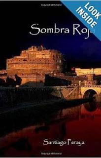 Sombra Roja escrito por el duo creativo Santiago Peraya, una novela de ficción histórica con tintes sobrenaturales