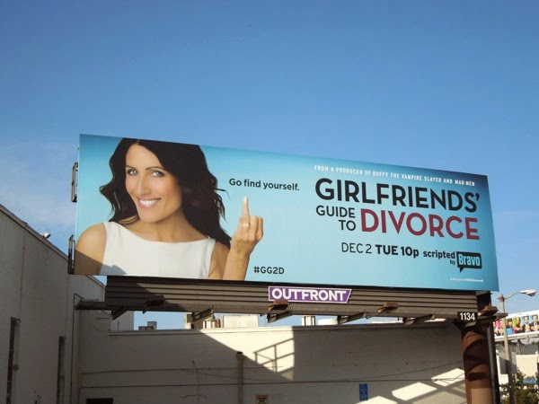 Girlfriends Guide to Divorce series premiere billboard