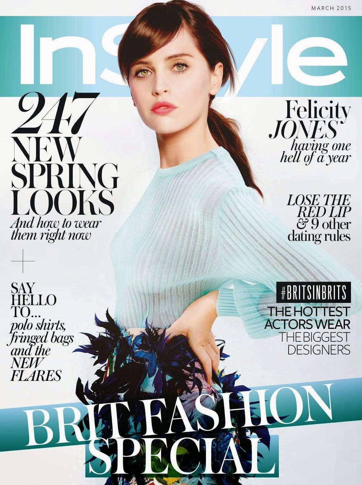 Actress: Felicity Jones - InStyle, UK, March 2015
