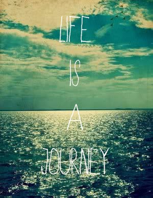 Life is a Journey Quotes