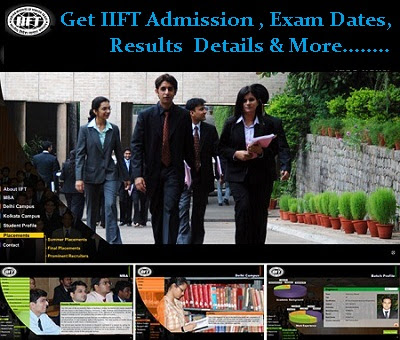 Get IIFT results, IIFT Exam Dates, IIFT Admission Details & More