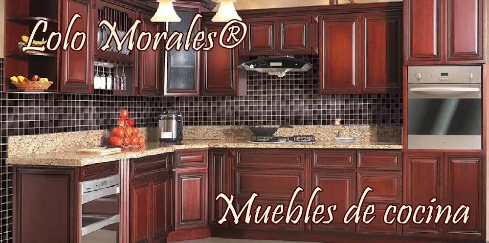 Cocinas | Lolo Morales Furniture®