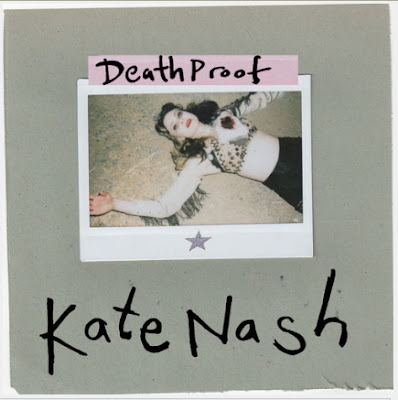 "KATE NASH ""Death Proof"""