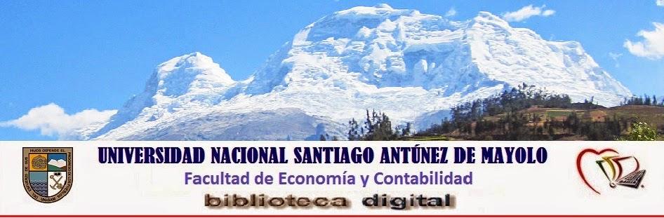 Biblioteca Digital de la Facultad de Economía y Contabilidad de la UNASAM