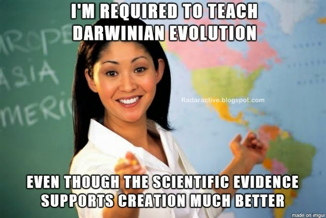 Biology teachers are supposed to teach evolution. Many are not very enthusiastic about it, and there are still people who think for themselves and deny particles-to-people evolution. Why?