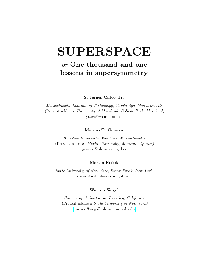 Superspace. 1001 lessons in Supersymmetry S. Gates