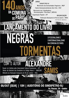Lançamento do livro: NEGRAS TORMENTAS.
