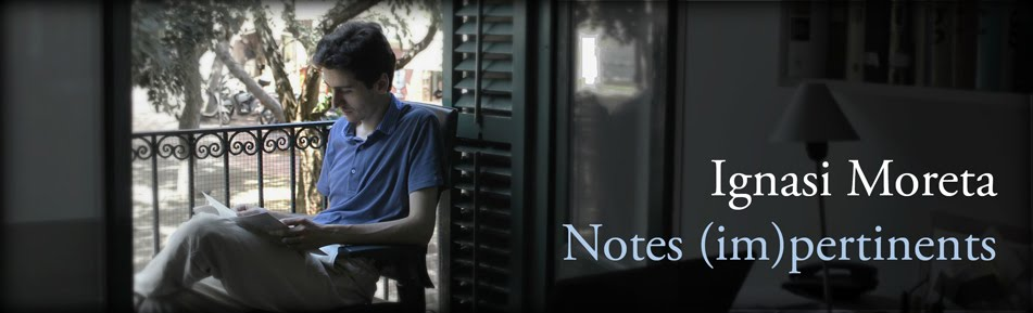 Notes (im)pertinents d'Ignasi Moreta