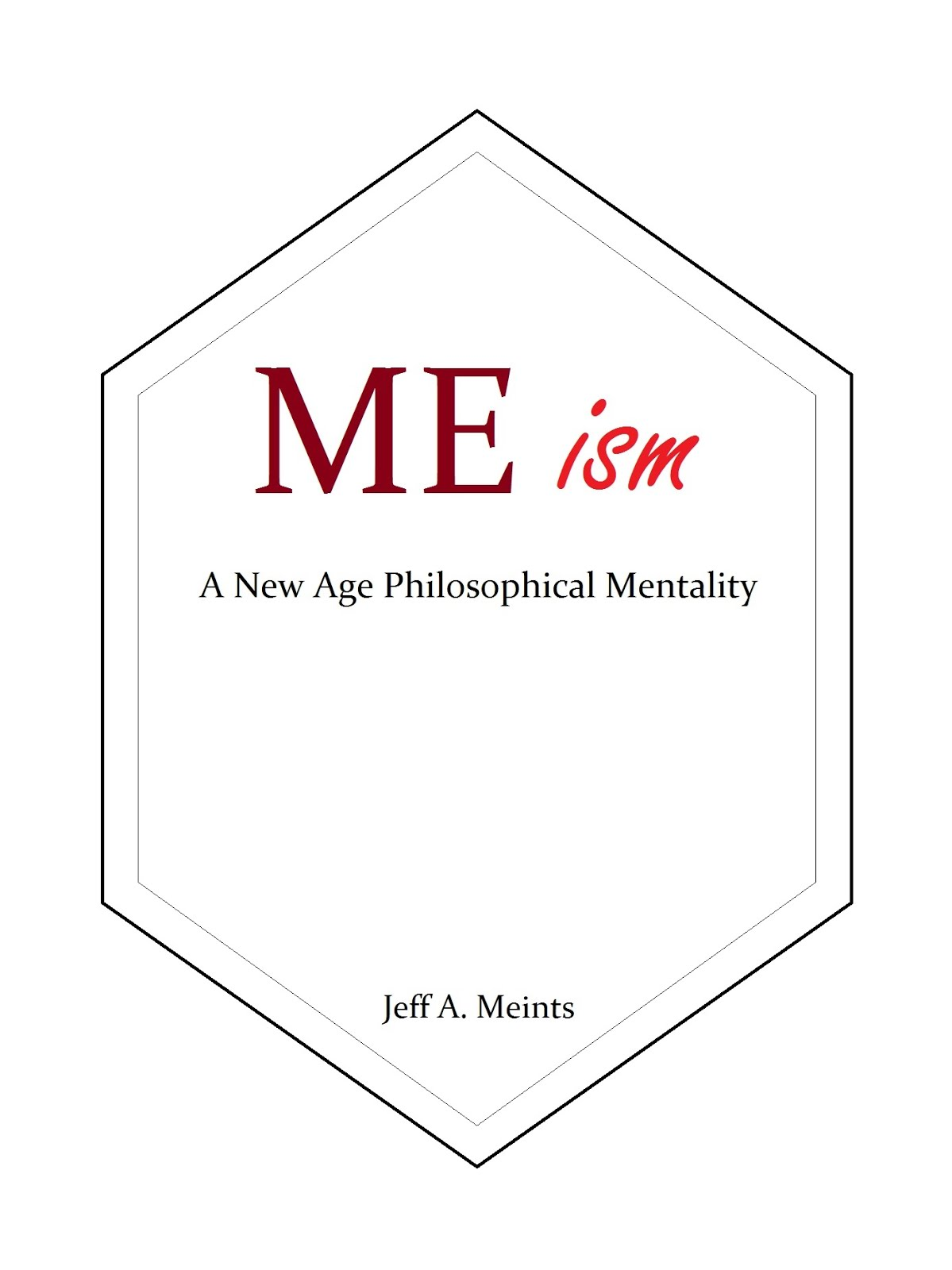 Amazon Link to the book: MEism - A New Age Philosophical Mentality