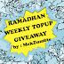 Ramadhan Weekly TOPUP Giveaway by MekZumbie
