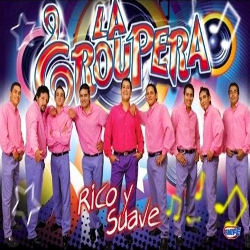 La Groupera - Rico y Suave (2010)