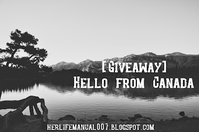 http://herlifemanual007.blogspot.com/2014/12/giveaway-hello-from-canada.html