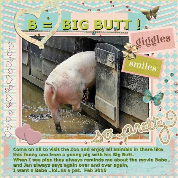 Feb.2016 - B = Big Butt ..