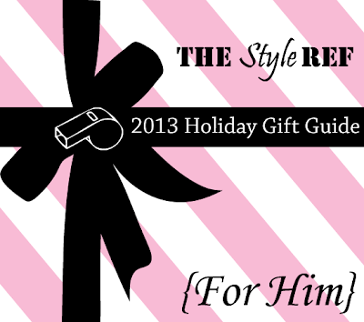 The Style Ref's 2013 Holiday Gift Guide: For Him