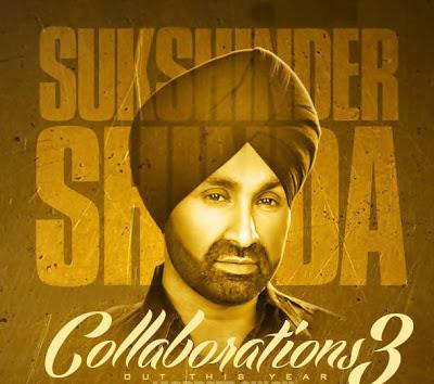 Punjabi Singer Sukshinder Shinda Collaborations 3