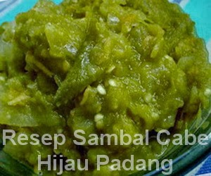 Resep Sambal Cabe Hijau Padang Asli