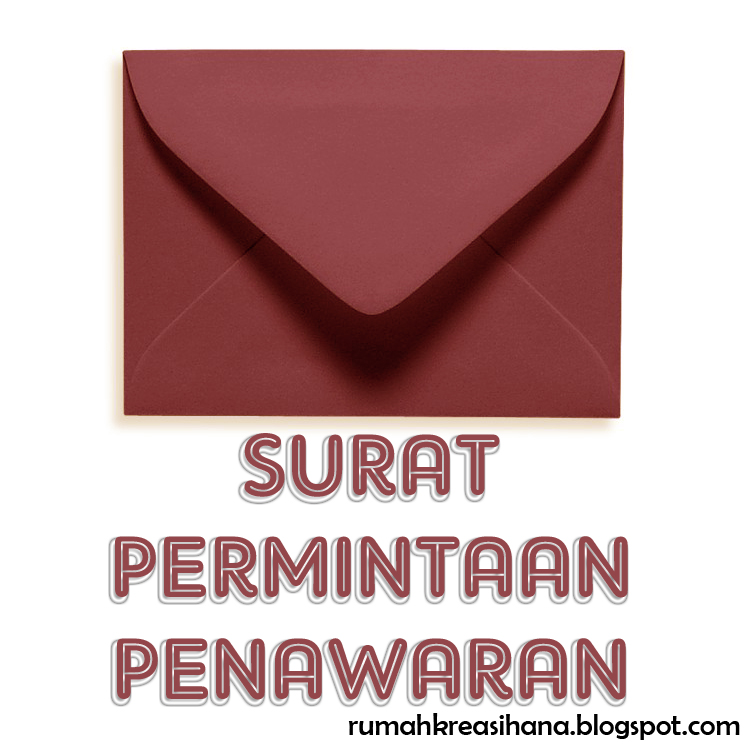 Surat permintaan penawaran adalah surat dari calon pembeli kepada