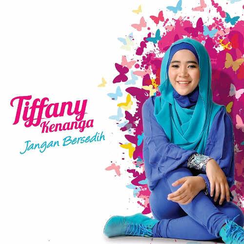 Tiffany Kenanga - Jangan Bersedih