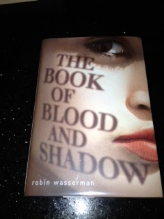 Book of Blood and Shadow by Robin Wasserman