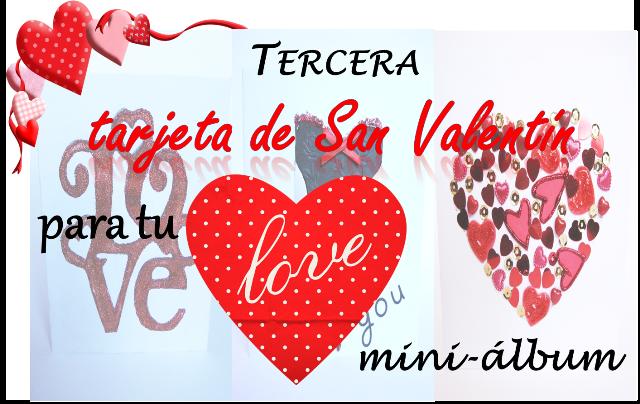 portada proyecto tercera tarjeta de San Valentín para un LOVE mini-álbum scrapbooking