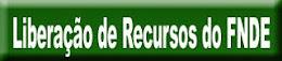 Liberação de Recursos FNDE