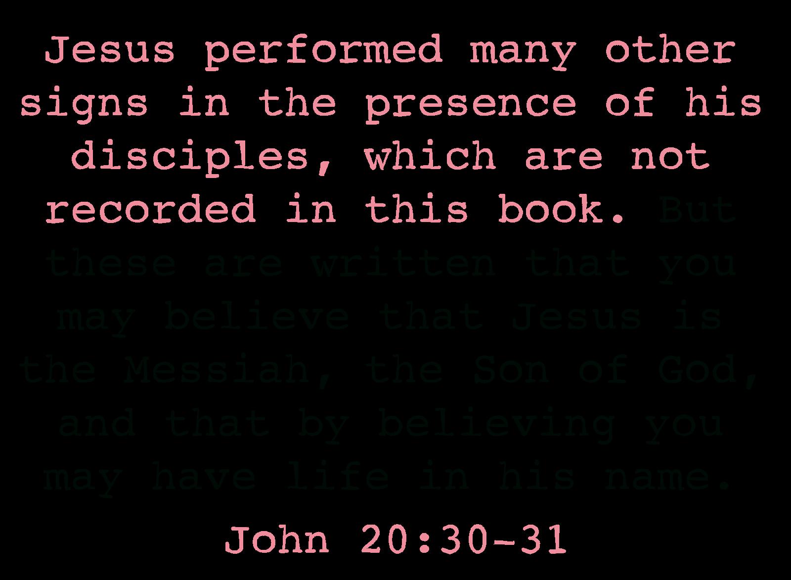 John 20:30-31 - Bible Study John