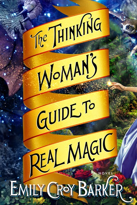 the thinking woman's guide to real magic by emily croy barker book cover