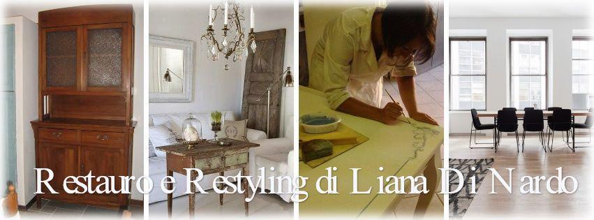 Restauro e Restyling di Liana Di Nardo