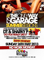 #TheOnlyWayIsGarage @ Chameleon Bar / May 26th
