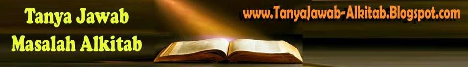 Tanya Jawab Masalah Alkitab