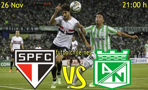 Atlético Nacional vs Sao Paulo - Semifinal Copa Sudamericana - 21:00 h - 26/11/2014