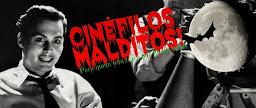 CINÉFILOS MALDITOS!