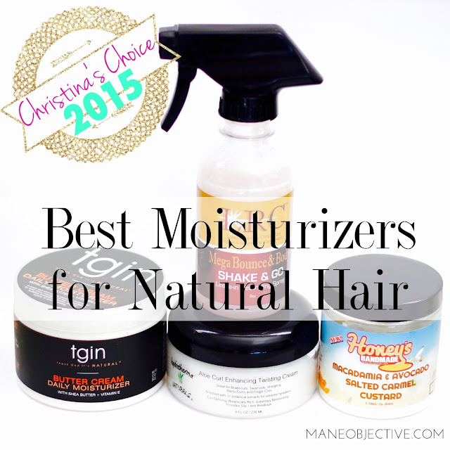 Christina's Choice 2015: Best Moisturizers for Natural Hair