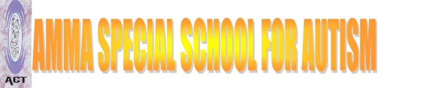 AMMA SPECIAL SCHOOL FOR AUTISM