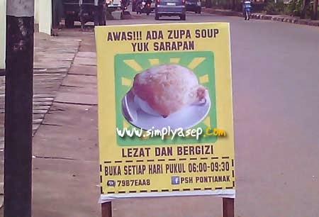 papan Info Awas Ada Zuppa Soup yang menarik perhatian