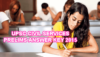 UPSC Civil Services 2015 Prelims Answer Key 23 August, IAS Answer Key 2015, UPSC Civil Services GS/CSAT Question Paper with Solved Key 2015 will be uploaded at upsc.gov.in. Civil Services Prelims Answer Key 2015, UPSC Civil Services General Studies Exam Key 2015 Morning Shift