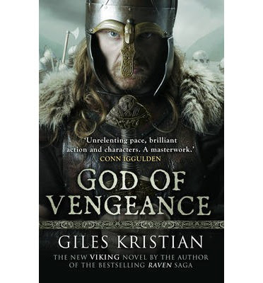 God of Vengeance by Giles Kristian.