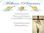 Felices Pascuas de Resurrección. Publicado por Laicos Misionero del Sagrado . pascua