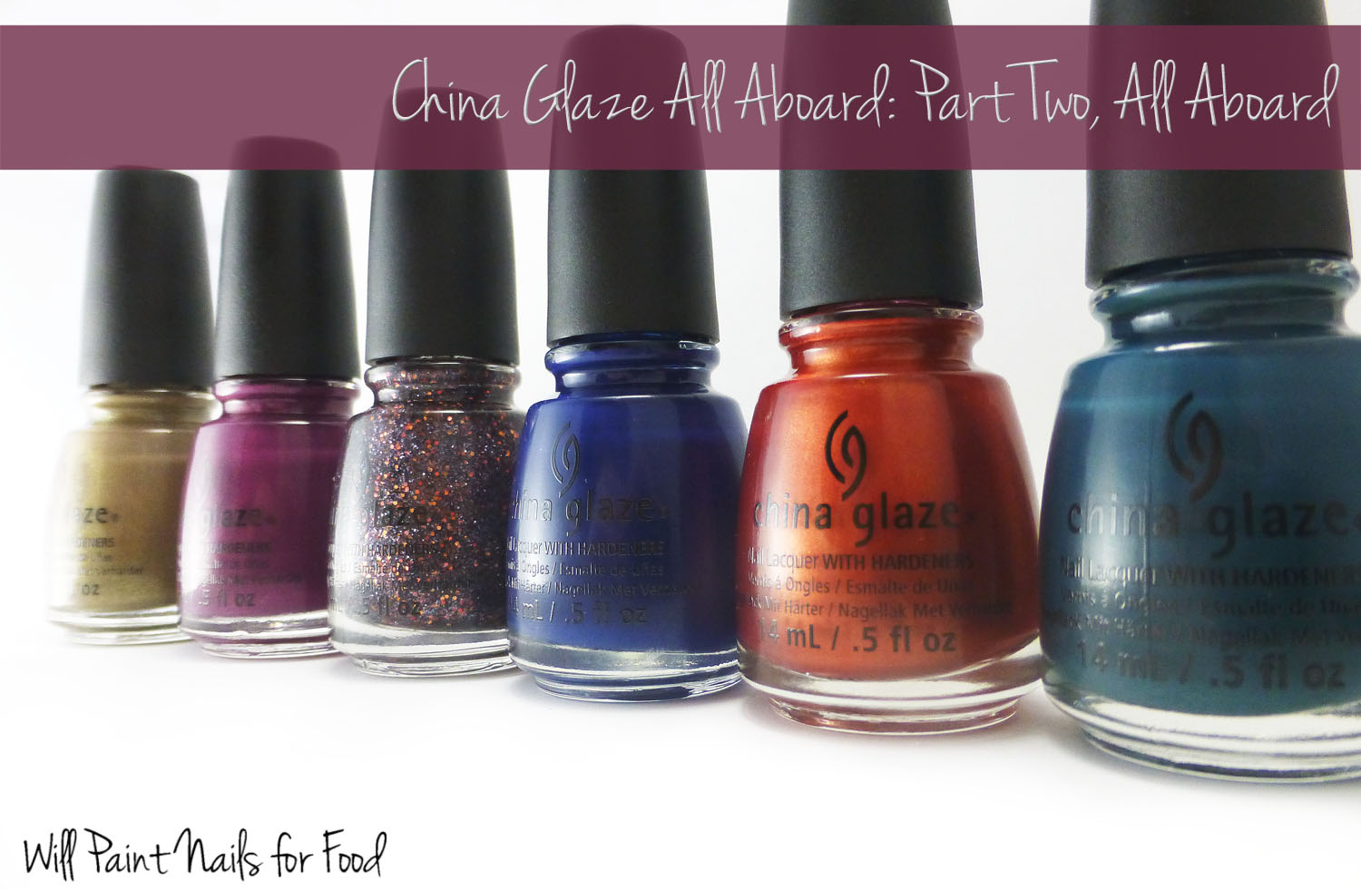 China Glaze All Aboard Collection: Part Two, All Aboard