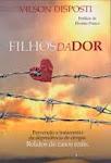FILHOS DA DOR - Vilson Disposti