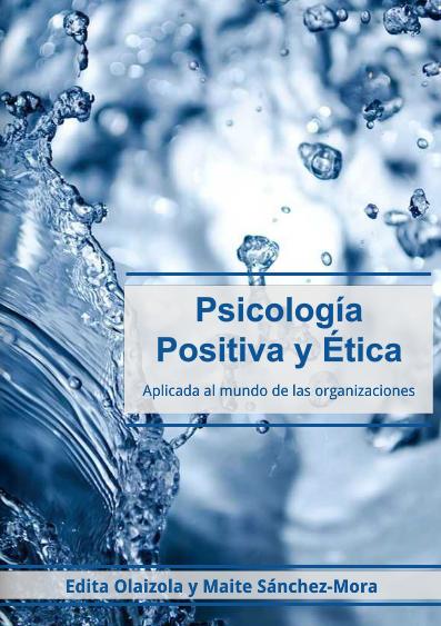 Psicología Positiva y Ética