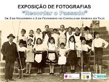 """EXPOSIÇÃO DE FOTOGRAFIAS """"RECORDAR O PASSADO"""""""